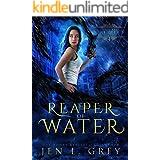 Reaper of Water (The Artifact Reaper Saga Book 4)