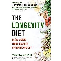 Longevity Diet: Slow Aging, Fight Disease, Optimize Weight