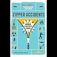 Uncle John's Bathroom Reader Zipper Accidents (Uncle John's Bathroom Readers)
