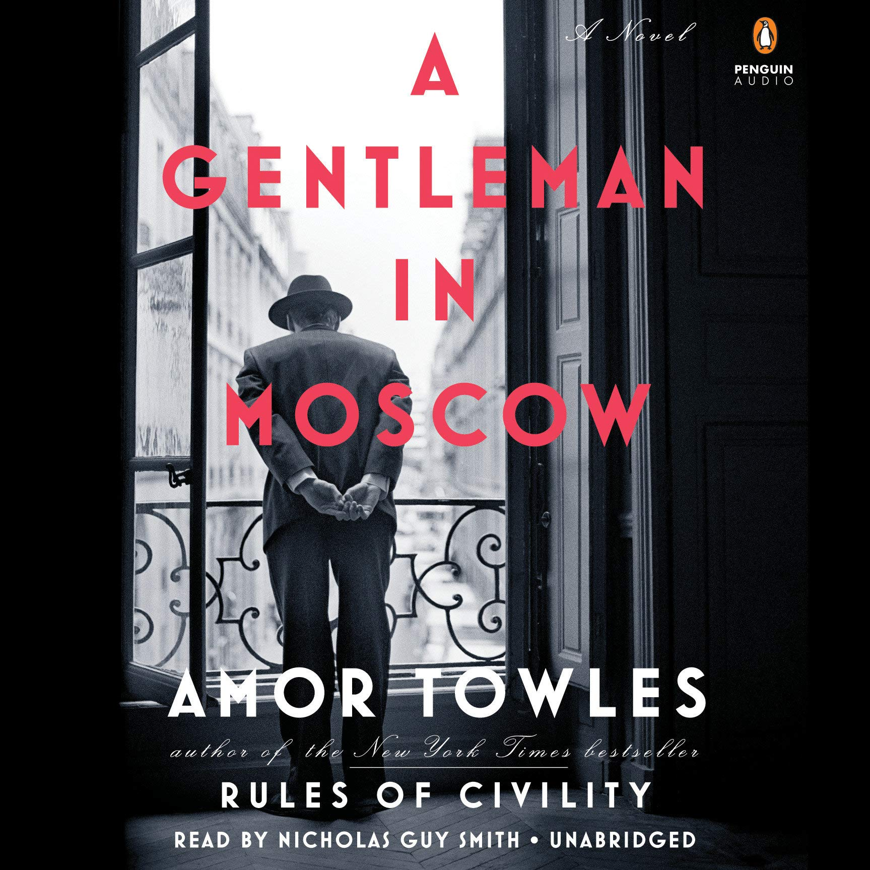 Amazonfr - A Gentleman in Moscow A Novel - Towles Amor Smith Nicholas  Guy - Livres