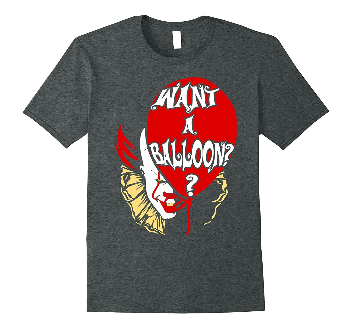 Red Balloon Want a Balloon Funny Halloween T-shirt-FL