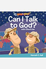 Can I Talk to God? (Buck Denver Asks... What's in the Bible?) Kindle Edition