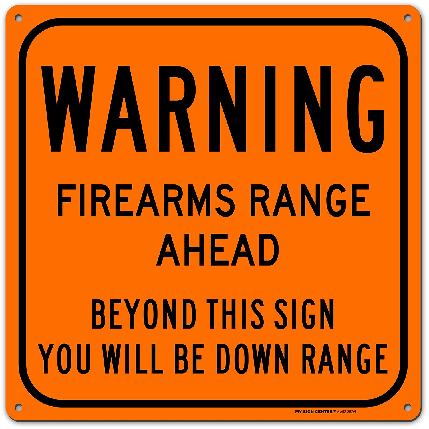 """Warning Firearm Gun Shooting Range Sign, Made Out of .040 Rust-Free Orange Aluminum, Indoor/Outdoor Use, UV Protected and Fade-Resistant, 11"""" x 11"""", by My Sign Center"""