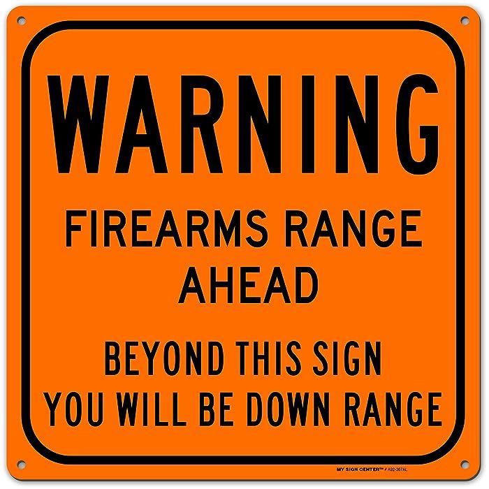 Top 10 Shooting Range Warning Sign