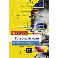 Personalização: Quem fala com todos não fala com ninguém. Personalize seu Marketing Digital!