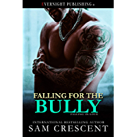 Falling for the Bully (Falling in Love Book 3) (English Edition)