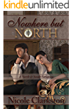Nowhere But North: A North and South Variation