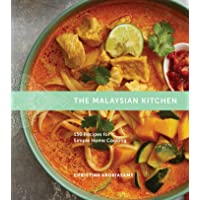 Malaysian Kitchen: 150 Recipes for Simple Home Cooking
