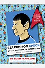 Search for Spock: A Star Trek Book of Exploration: A Highly Illogical Parody Hardcover