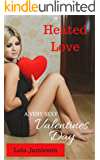 Heated Love: A Very Sexy Valentine's Day (The Very Sexy Series Book 7)