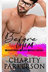 Before Him (Cubs for Rent Book 4) Kindle Edition