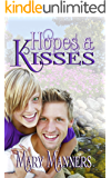 Hopes and Kisses: A Sweet Little Sequel to Tragedy and Trust
