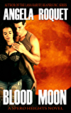 Blood Moon (Spero Heights Book 1)