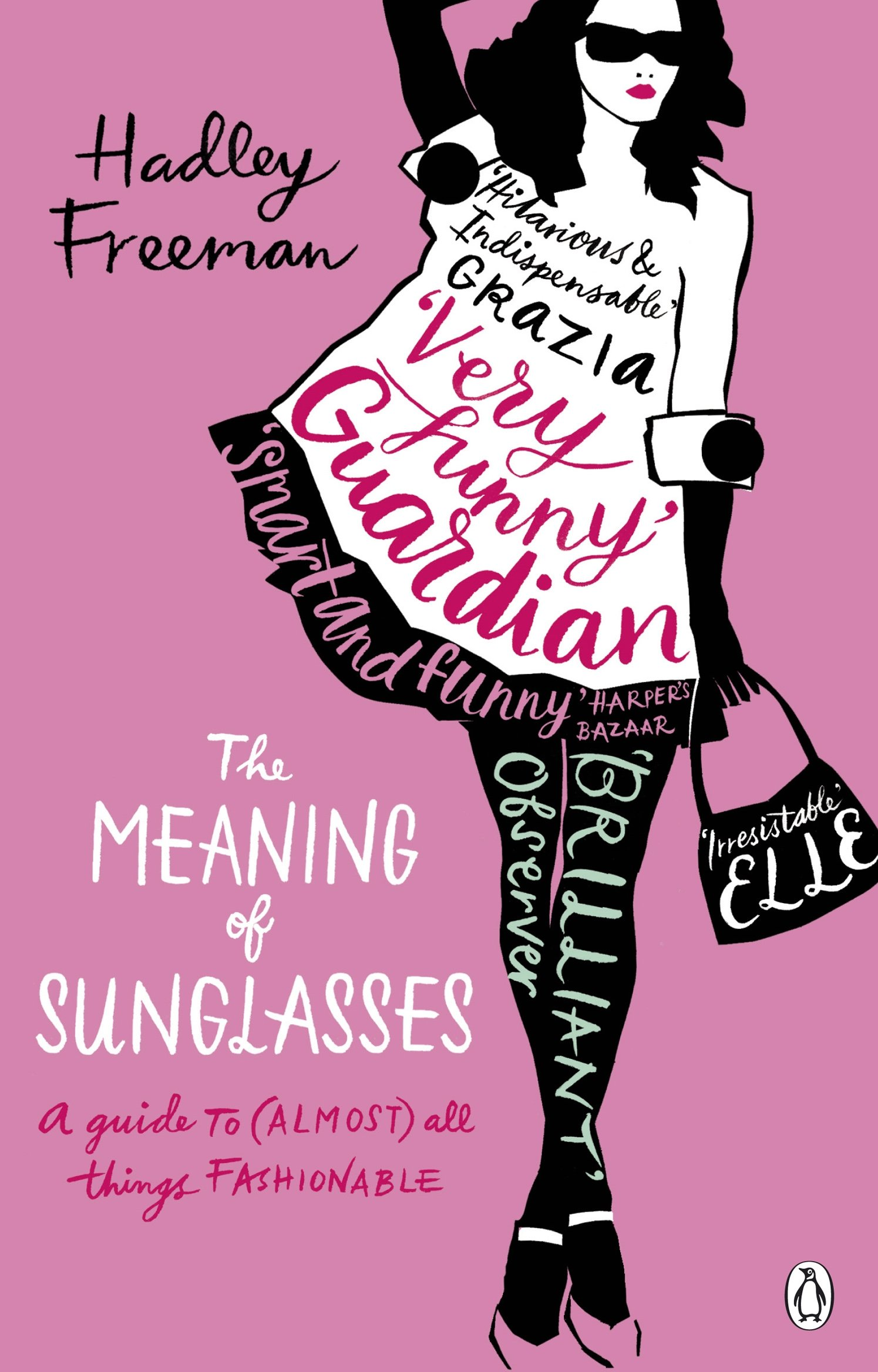 Download Meaning of Sunglasses: A Guide to (Almost) All Things Fashionable pdf