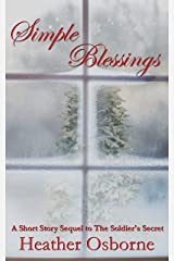 Simple Blessings: A Short Sequel to The Soldier's Secret Kindle Edition