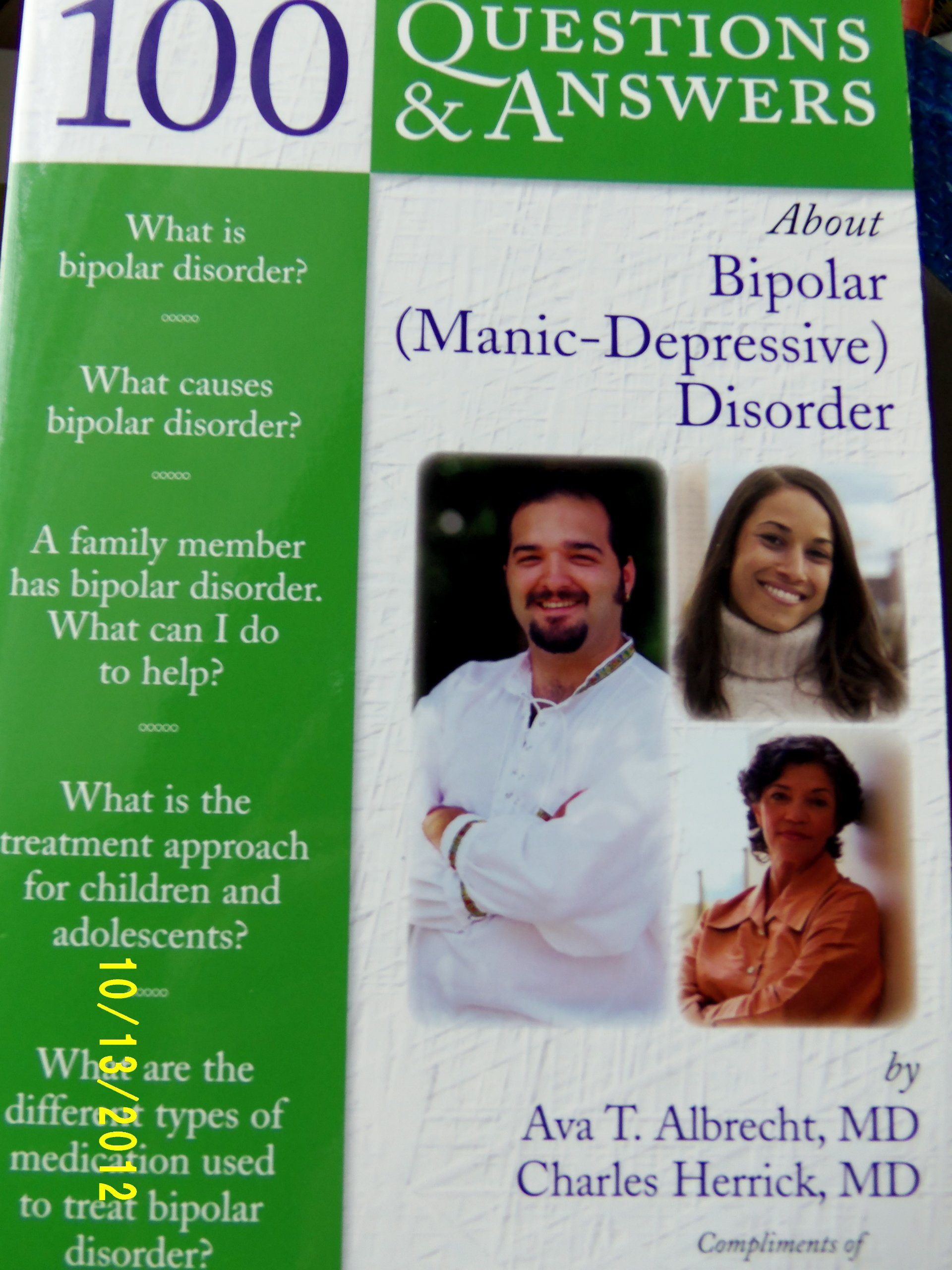 100 Questions and Answers about Bi-Polar (Manic-Depressive) Disorder: MD  Ava T Albrecht MD Charles Herrick: 9780763750565: Amazon.com: Books
