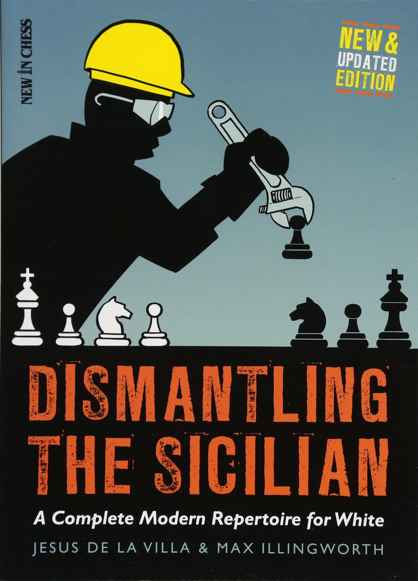 Dismantling the Sicilian: A Complete Modern Repertoire for White ...