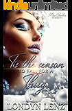 Tis' The Season to Fall for a Thug