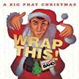 A Big Phat Christmas Wrap This