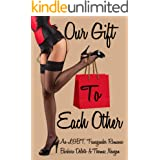 Our Gift to Each Other: An LGBT, Transgender Romance