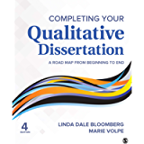 Completing Your Qualitative Dissertation: A Road Map From Beginning to End