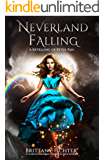 Neverland Falling: A Retelling of Peter Pan: Part I (The Classical Kingdoms Collection Book 8)