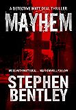 Mayhem: A Detective Matt Deal Thriller (Detective Matt Deal Thrillers Book 2)