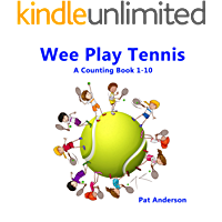 Wee Play Tennis: A Counting Book 1-10 (English Edition)