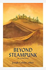 Beyond Steampunk Kindle Edition