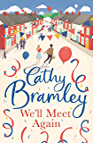 We'll Meet Again: A beautiful and uplifting new short story from the Sunday Times Bestseller