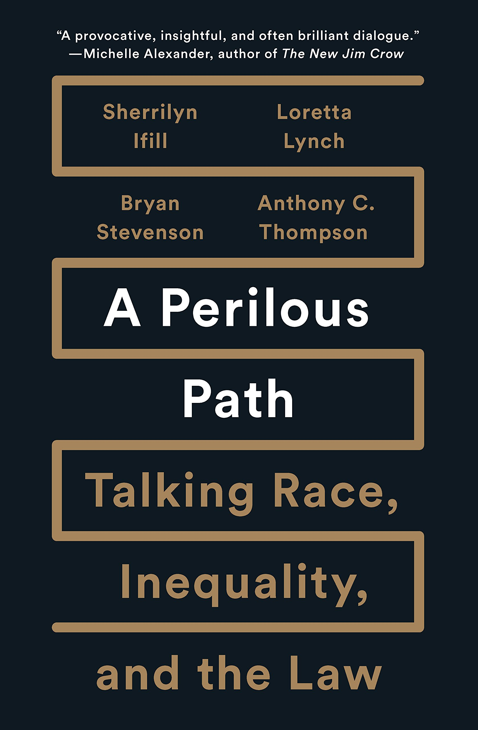 A Perilous Path: Talking Race, Inequality, and the Law pdf epub