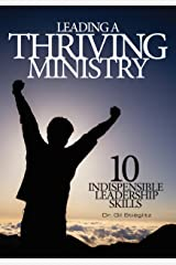 Leading A Thriving Ministry Kindle Edition
