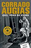 Quel treno da Vienna (Oscar bestsellers Vol. 1594)