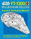 Star Wars: Millennium Falcon: Owner's Workshop Manual (Haynes Owners' Workshop Manual)