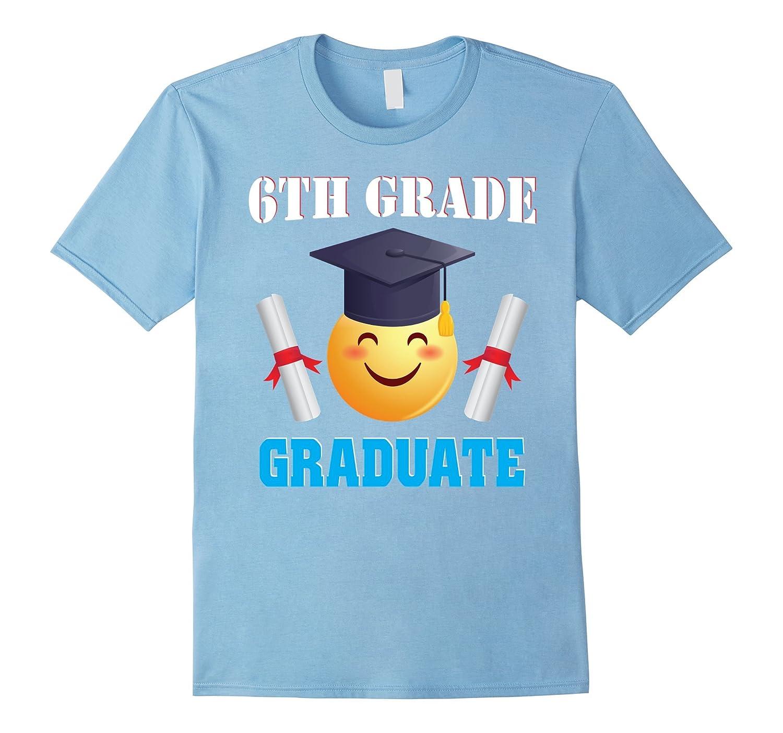 6TH Grade Graduate With Cute Emoji Graduation T-Shirt Gift-TH