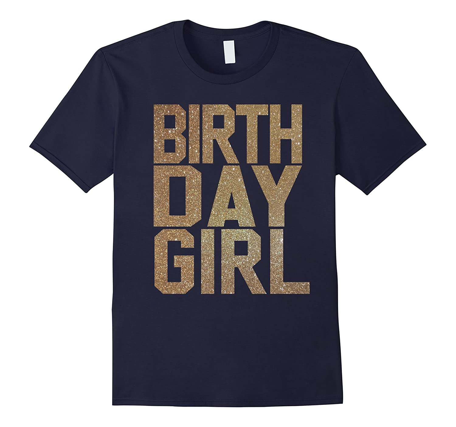Birthday Girl Shirt - Gold T-Shirt for Women, Teens, & Girls-BN