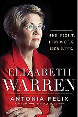Elizabeth Warren: Her Fight. Her Work. Her Life. Paperback
