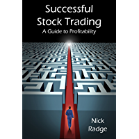 Successful Stock Trading - A Guide to Profitability (English Edition)