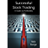 Successful Stock Trading - A Guide to Profitability