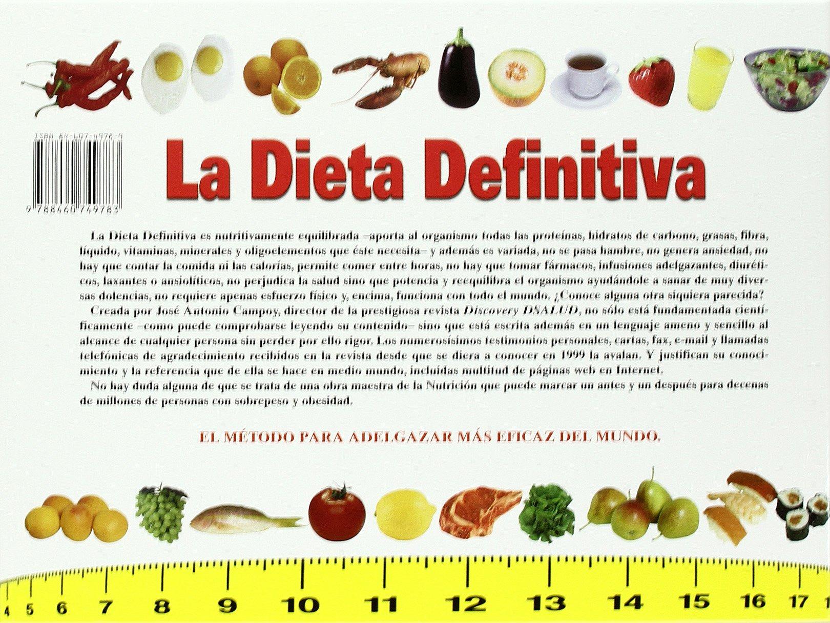 La dieta definitiva: José Antonio Campoy Sanz-Orrio: 9788460749783: Amazon.com: Books