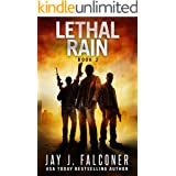 Lethal Rain (A Post-Apocalyptic EMP Survival Thriller Book 2)
