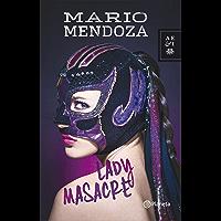 Lady Masacre (Spanish Edition)