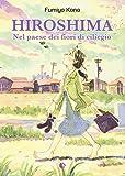 Hiroshima. Nel paese dei fiori di ciliegio