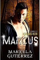 MARCUS (Génesis nº 3) Edición Kindle