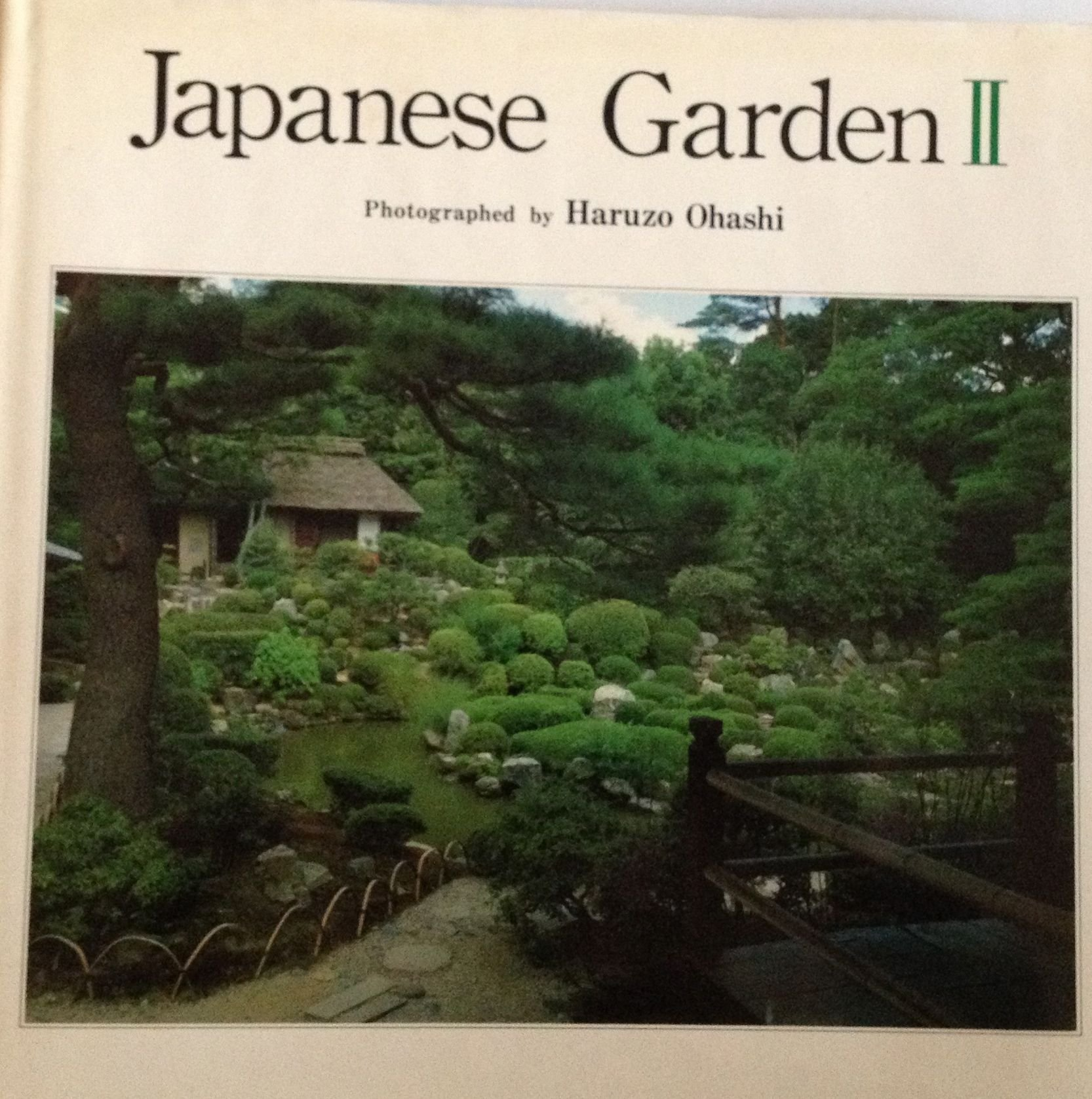 Japanese Garden II (Vol 2) (English and Japanese Edition)