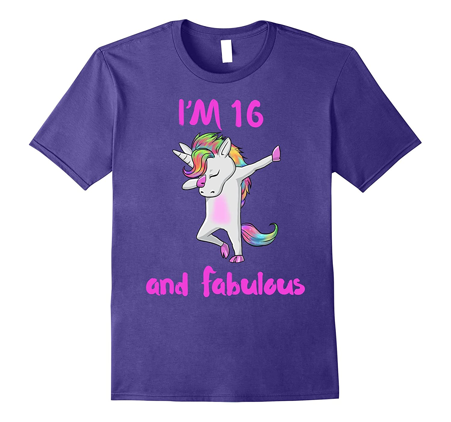16 and fabulous sweet sixteen girls unicorn dab dance t shir-FL