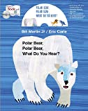 Polar Bear, Polar Bear, What Do you Hear? Book and CD Storytime Set (MacMillan Young Listeners)
