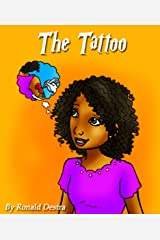 The Tattoo: Children Short Stories with Illustration (Moral Stories for Age 6-12) Kindle Edition