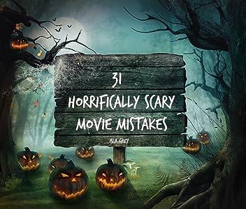 31 Horrifically Scary Movie Mistakes