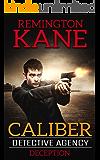 Caliber Detective Agency - Deception